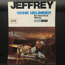 Vtg Jeffrey Dresser Brochure ~ 120HR Heliminer Mining Machinery