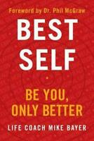 Best Self Be You Only Better by Mike Bayer | 2019, Hardcover