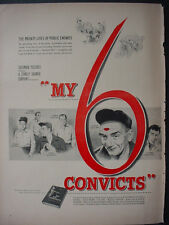 1952 Stanley Cramer's 'My 6 Convicts' Movie Vintage Print Ad 12179