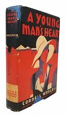 Cornell Woolrich - A Young Man's Heart - FIRST EDITION in Dustjacket, 1930