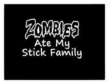 Zombies Ate My Stick Family CAR TRUCK LAPTOP STICKER DECAL 5x7