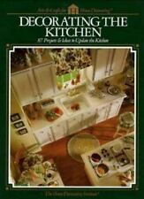 Decorating the Kitchen: 87 Projects & Ideas to Update the Kitchen