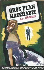 RARE EO 1949 LÉO MALET NESTOR BURMA, DÉTECTIVE DE CHOC GROS PLAN DU MACCHABÉE
