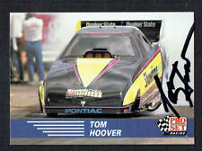Tom Hoover #72 signed autograph auto 1991 Pro Set Nhra Trading Card