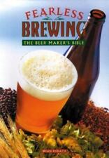 Fearless Brewing by Brian Kunath (1998, Hardcover) FREE SHIPPING
