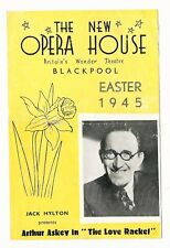 LOVE RACKET ARTHUR ASKEY BLACKPOOL EASTER 1945 OPERA HOUSE PROGRAMME