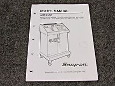 SNAP ON TOOLS ACT4500 RECYCLING RECHARGING REFRIGERANT SYSTEM USER'S MANUAL