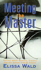 Meeting the Master by Elissa Wald (Paperback, 1998)