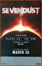 SEVENDUST Black Out The Sun Ltd Ed New RARE Tour Poster +FREE Metal Rock Poster!