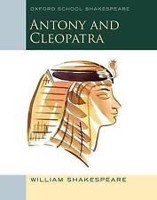 Oxford Escuela Shakespeare: Antonio y Cleopatra, Shakespeare, William, Libro Nuevo
