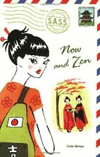 Now and Zen (S.A.S.S.(Students Across the Seven Seas)) by Linda Gerber