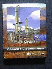 Applied Fluid Mechanics (5th Edition) by Mott, Robert L.