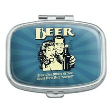 Beer Brew Unto Others As You Would Yourself Funny Humor Rectangle Pill Case Box