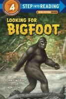 Looking for Bigfoot, Paperback by Worth, Bonnie; Nelson, Jim (ILT), Brand New...