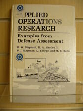 Applied Operations Research: Examples from Defense Assessment by Shephard et al.