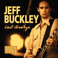 Jeff Buckley : Last Goodbye: Radio Broadcast CD (2017) ***NEW*** Amazing Value
