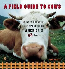 A Field Guide to Cows: How to Identify and Appreciate America's 52 Breeds - Acce
