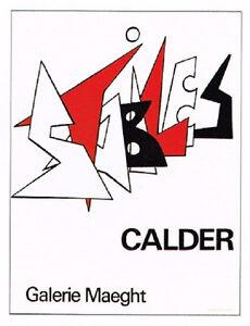 "ALEXANDER CALDER ORIGINAL LITHOGRAPH:   ""STABILES""  1963  XLN""T. CONDITION"