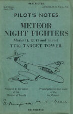 GLOSTER METEOR NIGHT FIGHTERS NF.11-NF.14 & TT.20 TARGET TOWER PILOT'S NOTES