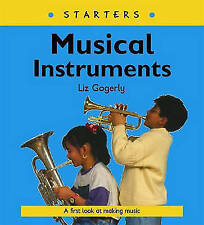 Musical Instruments (Starters), Liz Gogerly, New Book