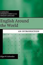 English Around the World: An Introduction (Cambridge Introductions to the Englis