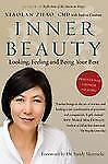 Inner Beauty : Looking, Feeling and Being Your Best Through Traditional.