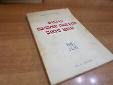 MANUALE DI COSTRUZIONI IN FERRO LEGNO E CEMENTO ARMATO Vitali e Ghianda 1954