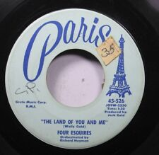50'S & 60'S 45 Four Esquires - The Land Of You And Me / Follow Me On Paris
