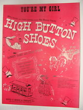 You're My Girl from High Button Shoes 1947 sheet music Sammy Cahn Jule Styne