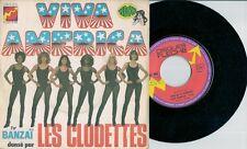 "45 TOURS / 7"" SINGLE--BANZAI & LES CLODETTES--VIVA AMERICA / RYTHM AMERICA"