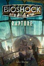 Rapture (Bioshock), Ken Levine, John Shirley, Excellent Book
