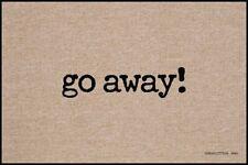 """High Cotton """"go away!"""" Doormat"""