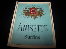 ancienne etiquette lithographie anisette surfine chromo litho douin et jouneau