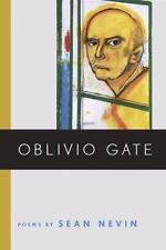 Oblivio Gate (Crab Orchard Series in Poetry), Nevin, Sean, Acceptable Book