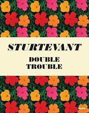 Sturtevant : Double Trouble par Glenn D. Lowry , Peter Eleey Livre relié 978