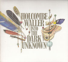 HOLCOMBE WALLER - into the dark unknown CD