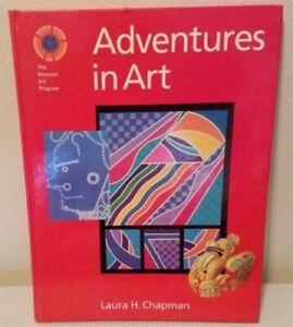 Adventures in Art - Laura H. Chapman- New Textbooks 1994 Hardback Books