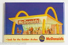"""McDonald's """"Look for the Arches"""" FRIDGE MAGNET (2 x 3 inches) fast food sign"""