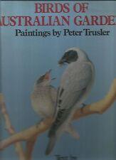 BIRDS OF AUSTRALIAN GARDEN HCDJ BY TESS KOLOT paintings by PETER TRUSLER