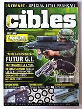 CIBLES n°384 du 3/2002; L'arme individuelle du Futur GI/ Le 9 Para/ Hunter .22LR