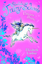 Unicorn Dreams by Elizabeth Lindsay (Paperback, 2009)
