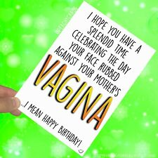 Funny Happy Birthday Cards Rude Cards Vagina Friend Banter Colleague Gifts PC546