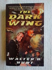 The Dark Wing by Walter H Hunt