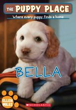 The Puppy Place #22: Bella by Ellen Miles