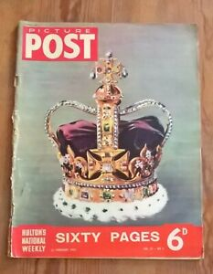 Picture Post Magazine February 1952 Vol. 54 No. 8 The Queen Proclaimed