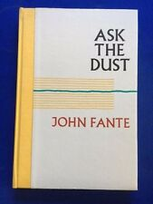 ASK THE DUST - 1ST 'NEW' ED. BY JOHN FANTE WITH PREFACE BY CHARLES BUKOWSKI