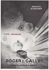 PUBLICITE ROGER & GALLET PARFUM PAVOTS D'ARGENT J. M. FARINA DE 1929 FRENCH AD