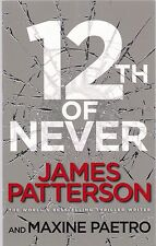 12th of Never by James Patterson and Maxine Paetro (Paperback) New Book