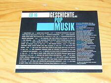 GESCHICHTE DER POP MUSIK - V.A. CD-16 / BEAR-FAMILY-CD 1998 IM CARDSLEAVE