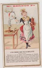 CHROMO ANCIEN PUBLICITAIRE BERNOT FRERES/EAU CHAUDE SANS FEU... Sciences TOM TIT